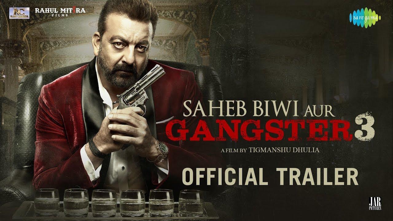 Download Saheb, Biwi Aur Gangster 3 | Official Trailer | Sanjay Dutt |Jimmy Shergill | Mahi Gill |Chitrangada