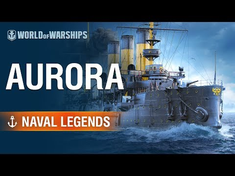[World of Warships] Naval Legends: Aurora