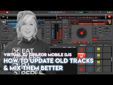 How To Update Old Tracks & Mix Them Better In Virtual DJ 2018 - Mobile DJ Tips