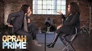 Russell Brand on His Addictive Personality | Oprah Prime | Oprah Winfrey Network