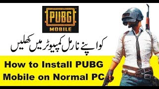How to Install PUBG on Normal PC Complete Guide in Urdu/Hindi