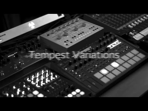 Tempest Variations # raw techno jam