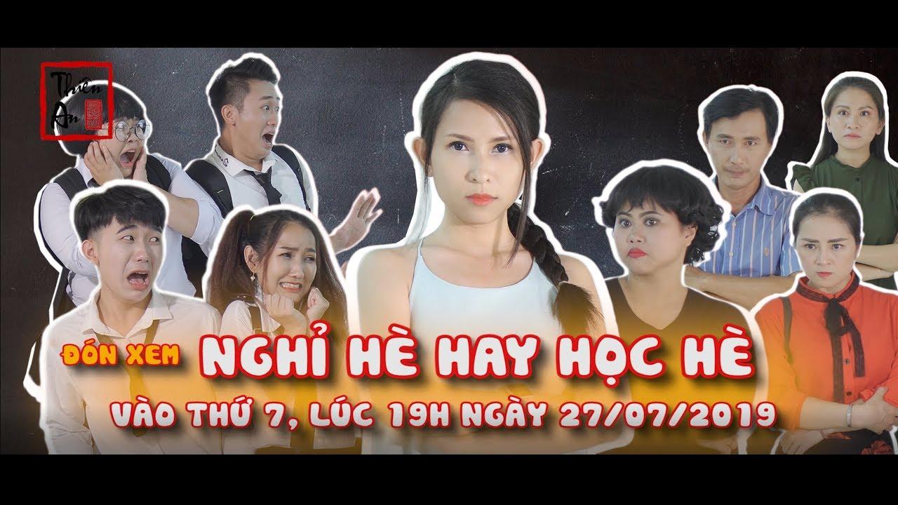 (Nhạc chế) NGHỈ HÈ HAY HỌC HÈ Trailer - Thiên An Official