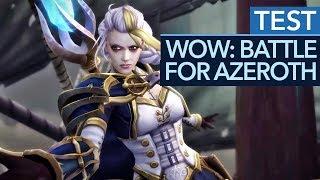 World of Warcraft: Battle for Azeroth im Test / Review - Schwächen trotz starker Story