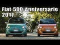2017 Fiat 500 Anniversario Limited Edition
