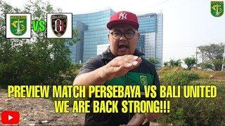 PAPA ROMEO VLOG 81 PREVIEW MATCH PERSEBAYA VS BALI UNITED, WE ARE BACK STRONG!!!