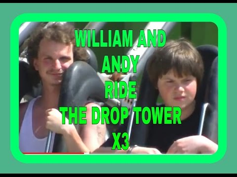 William and Andy ride the drop tower x3