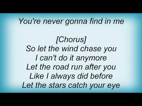 Trisha Yearwood - Let The Wind Chase You Lyrics