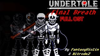 Undertale Last Breath: Papyrus Genocide Fight / Full Ost Animated (Fan Project)