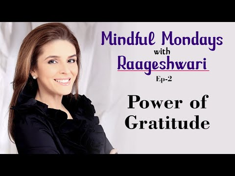 The Power of Gratitude | Mindful Mondays with Raageshwari | Fit Tak