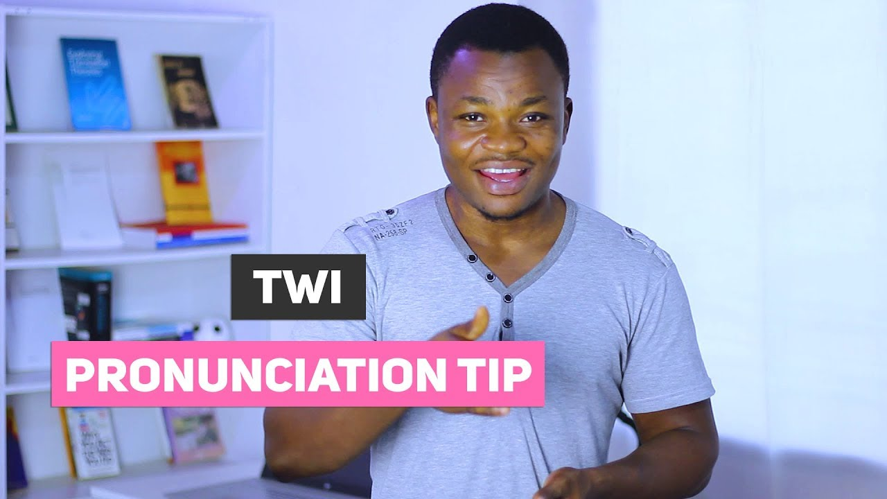 Twi Pronunciation Tip   Learn to Sound Natural When Speaking Twi   Learn  Akan
