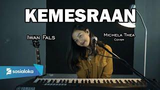 Download Mp3 Kemesraan   Iwan Fals   -  Michela Thea Cover