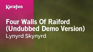 Karaoke Four Walls Of Raiford (Undubbed Demo Version) - Lynyrd Skynyrd *