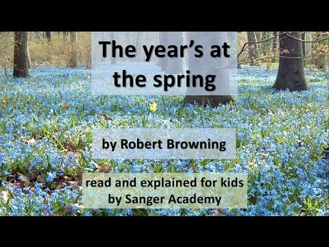 The year's at the spring - poem explained to kids - Sanger Academy