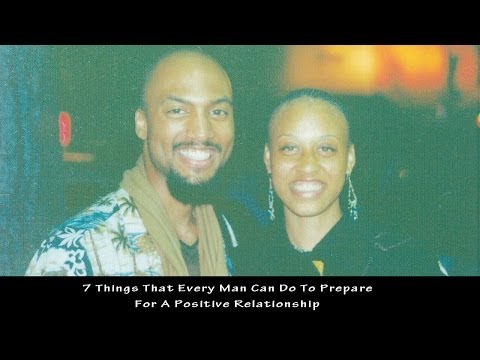 7 Things That Every Man Can Do To Prep For A Positive ...