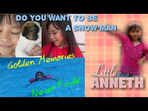 Menjelang FROZEN 2 - LITTLE ANNETH / DO YOU WANT TO BUILD A SNOW MAN