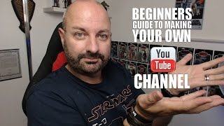 Beginners Guide to Making a YouTube Channel
