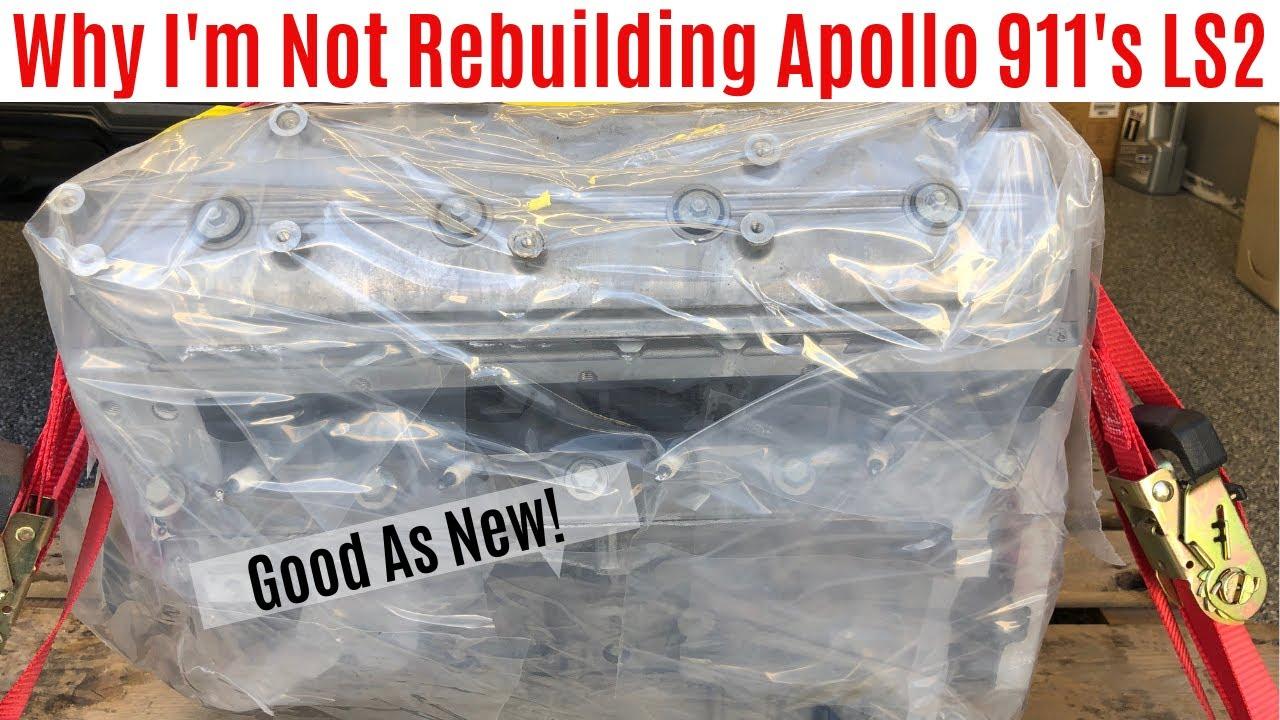 Here's Why I'm Not Rebuilding Apollo 911's Broken LS2 (Part 4 Apollo 911 Series)