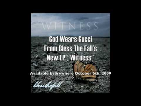 blessthefall - God Wears Gucci w/ lyrics