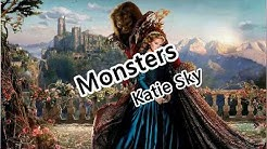 Monsters(完整版) - Katie Sky - I see your monsters, I see your pain.【2019抖音熱門歌曲】
