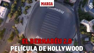 Parece una película de Hollywood: así te enseña el Madrid su espectacular nuevo Bernabéu I MARCA