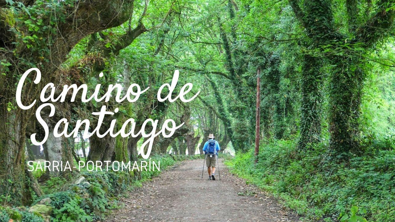 Camino De Santiago Etapa 1 Sarria Portomarin Youtube
