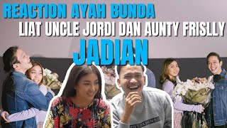 The Onsu Family - Reaction AYAH BUNDA liat Uncle Jordi dan Aunty Frislly Jadian