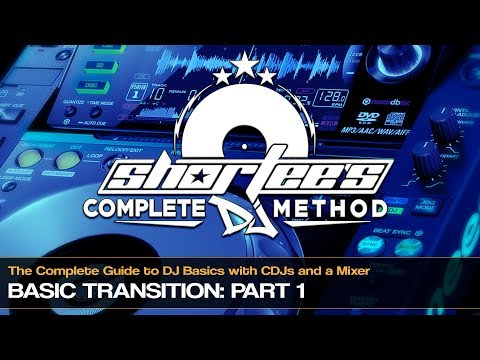 How To Perform A Basic Mix Transition Using a CDJ (Part 1)