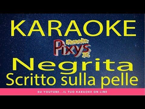 Negrita - Scritto sulla pelle Karaoke