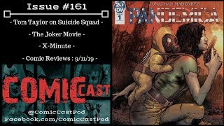 """ComicCast - Issue #161 """"Good, Bad and Mediocre"""""""