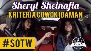 Selebriti On The Way Luna Maya & Sheryl Sheinafia #3 : Kriteria cowok idaman Sheryl
