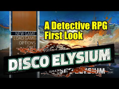 [Disco Elysium] First Look And One Task Walk Through / A Detective RPG