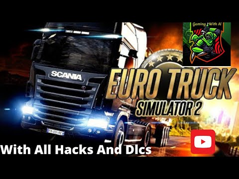 How To Download And Install Euro Truck Simulator 2 With Hack For PC