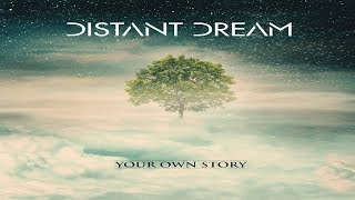 distant dream your own story full album