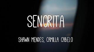 Senorita - Shawn Mendes, Camila Cabello (official lyrics)