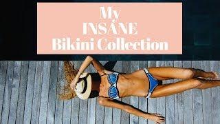 My INSANE Bikini Collection