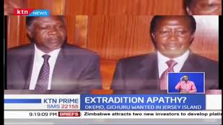 AG, DPP shove over extradition mandate of Okemo and Gichuru to Jersey Island over fraud case