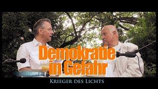 Krieger des Lichts: Holger Strohm | Demokratie in Gefahr