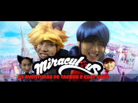 Miraculous As Aventuras De Taebug E Chat Hope - BTS CRACK #1