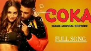 Coka(full Song) Sukhe Musical Doctorz||