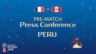 FIFA World Cup™ 2018: France - Peru: Peru - Pre-Match Press Conference