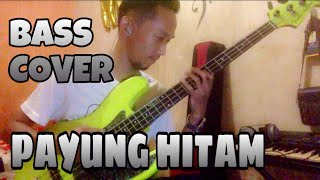 Download lagu Payung Hitam Bass Cover MP3