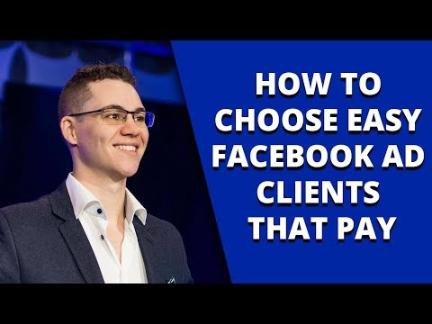 How To Choose Easy Facebook Ad Clients