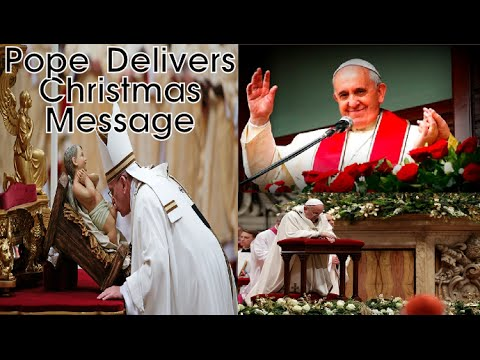 Pope Francis Delivers Christmas Message | St. Peter's ...