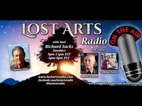 Lost Arts Radio Show #105 (1/29/17) - Special Guests Barrie Trower and Virginia Farver