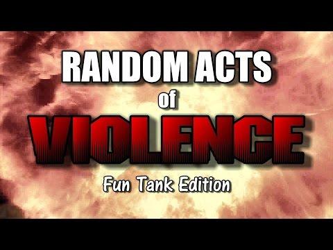 World of Tanks - Random Acts of Violence - Fun Tank Edition