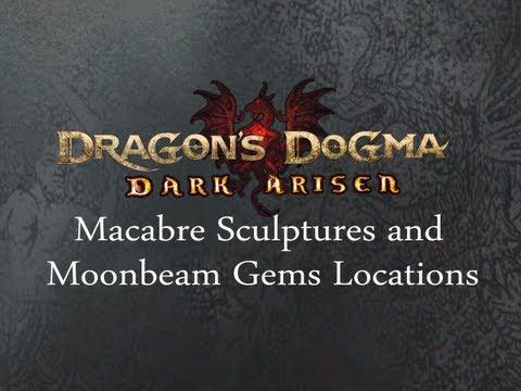 Dragon's Dogma: Dark Arisen - Macabre Sculptures and Moonbeam Gem Locations