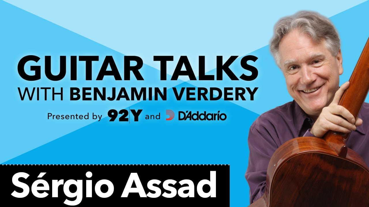 Sérgio Assad: Guitar Talks with Benjamin Verdery