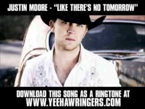 Justin Moore - Like There's No Tomorrow (with lyrics) - HD