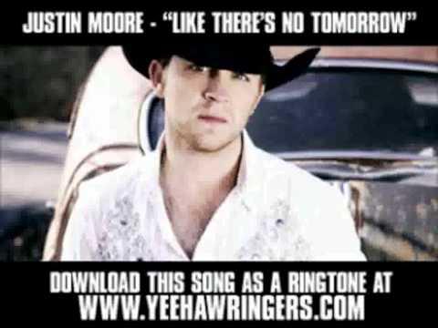 Justin Moore  Like Theres No Tomorrow with lyrics  HD
